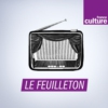 Logo of the podcast Le Feuilleton