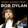 Logo of the podcast Very Good Trip: Bob Dylan