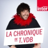 Logo of the podcast La Chronique de Thomas VDB