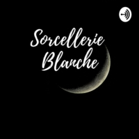 Logo of the podcast #66 Utiliser sa magie blanche & oeuvrer