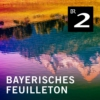 Logo du podcast Bayerisches Feuilleton