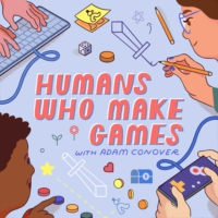 Logo du podcast Humans Who Make Games with Adam Conover
