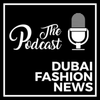 Logo of the podcast DUBAI FASHION NEWS PODCAST