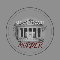 Logo of the podcast Small Town Murder