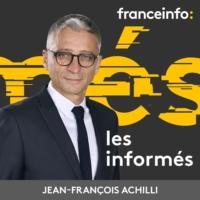 Logo of the podcast franceinfo: Les informés