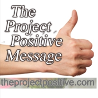 Logo du podcast The Project Positive Message