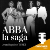 Logo of the podcast Abba la saga