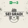 Logo of the podcast Sei Gradi - ARCHIVIO