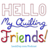 Logo of the podcast 060. Quilting Gratitude in Your Life and Quilts with Leah Day