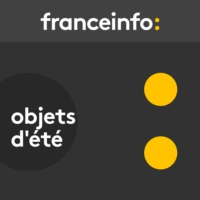 Logo of the podcast Objets d'été 24.07.2018