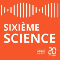 Logo du podcast Sixième Science