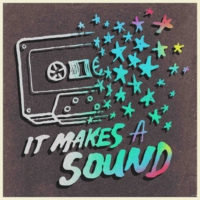 Logo of the podcast It Makes A Sound
