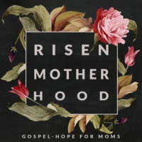 Logo du podcast Risen Motherhood