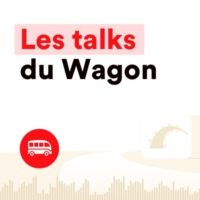 Logo of the podcast Les Talks du Wagon