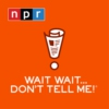 Logo of the podcast Wait Wait... Don't Tell Me!