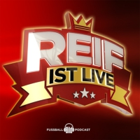 Logo du podcast Reif über Tuchel vs. Flick, Lewandowski vs. Neymar, Gnabry vs. Mbappé, Alaba und Boateng