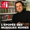 Logo of the podcast L'épopée des musiques noires
