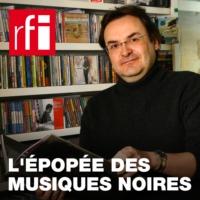 Logo du podcast L'épopée des musiques noires