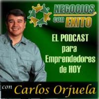 Logo of the podcast Negocios con Exito por Carlos Orjuela