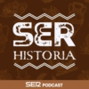 Logo du podcast SER Historia