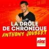 Logo of the podcast La drôle de chronique d'Anthony Joubert