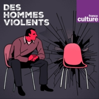 Logo of the podcast Des hommes violents