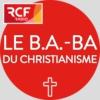 Logo du podcast Le b.a.-ba du christianisme