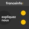 Logo of the podcast Expliquez-nous