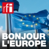 Logo du podcast Bonjour l'Europe