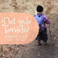 Logo du podcast Det Gode Børneliv