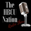 Logo of the podcast The HBCU Nation Radio Show