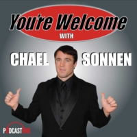 Logo of the podcast You're Welcome! With Chael Sonnen