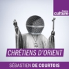 Logo of the podcast Chrétiens d'Orient