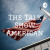 Logo of the podcast The Talk Show American