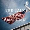 Logo du podcast The Talk Show American