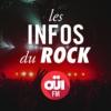 Logo du podcast Les Infos du Rock OUI FM
