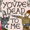 Logo of the podcast You're Dead To Me