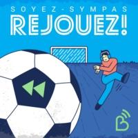 Logo of the podcast Soyez-sympas, rejouez