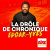 Logo of the podcast La drôle de chronique - Edgar Yves