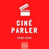 Logo of the podcast Ciné Parler | Cinémaradio