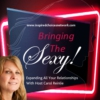 Logo du podcast Bringing The Sexy with ~ Carol Reinlie