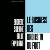 Logo of the podcast Le Business des Droits TV du Foot