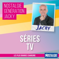 Logo of the podcast Nostalgie Génération Jacky - Séries TV