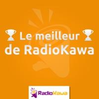 Logo du podcast Le meilleur de RadioKawa