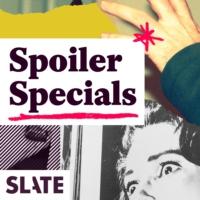 Logo du podcast Slate's Spoiler Specials