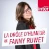 Logo of the podcast La drôle d'humeur de Fanny Ruwet