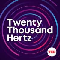 Logo of the podcast Twenty Thousand Hertz