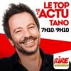 Logo du podcast Tano - Le top de l'actu sur Rire & Chansons