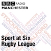 Logo du podcast Sport at Six - Rugby League