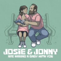 Logo du podcast Josie & Jonny are Having a Baby...With You!